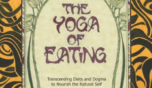 The Yoga of Eating