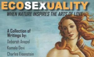 The EcoSexual Awakening