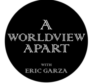 A Worldview Apart Podcast (2018)