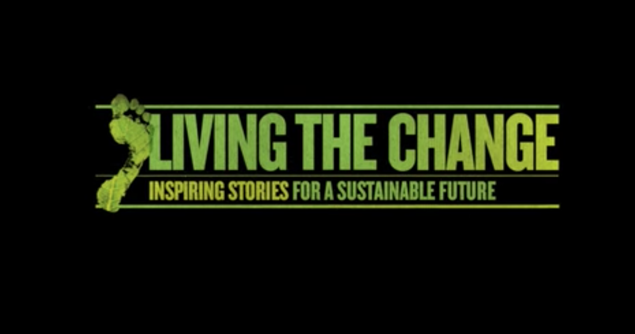 Living the Change Film: Full Length  (2018)