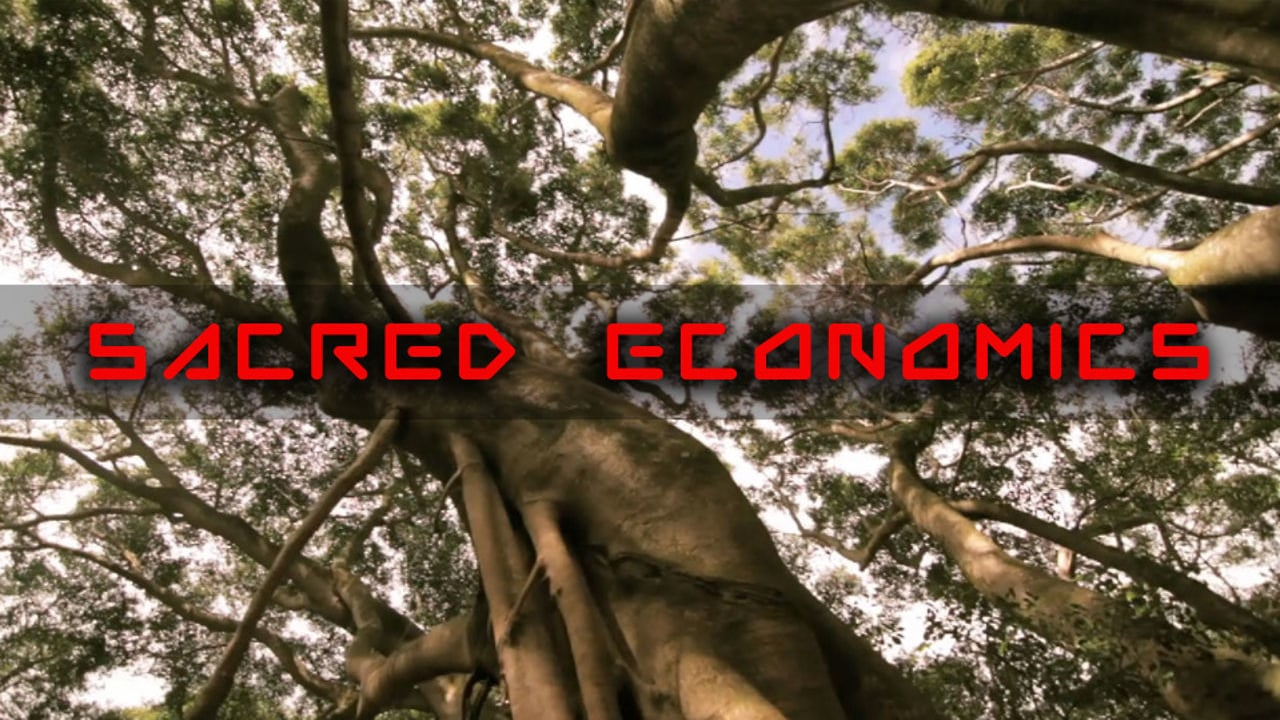Sacred Economics 2019 Remix